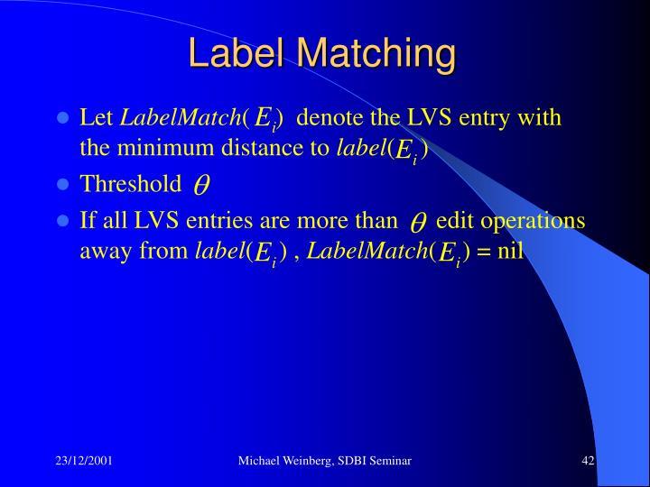 Label Matching