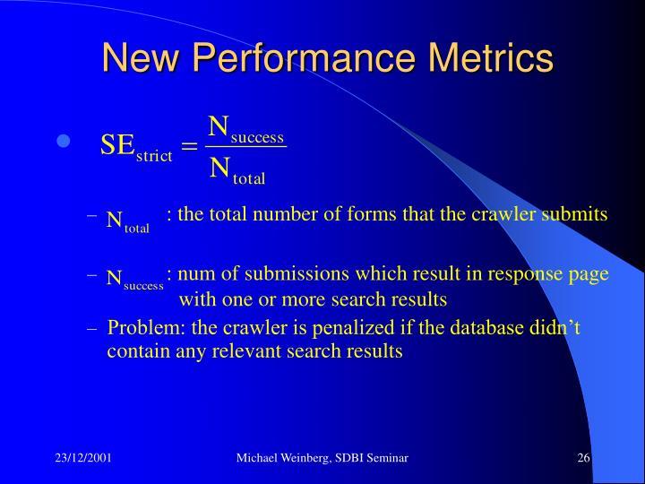 New Performance Metrics