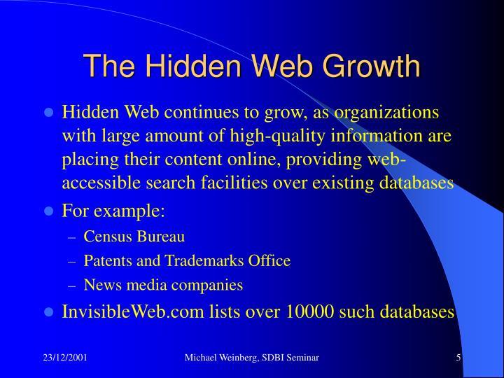 The Hidden Web Growth