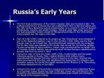 russia s early years