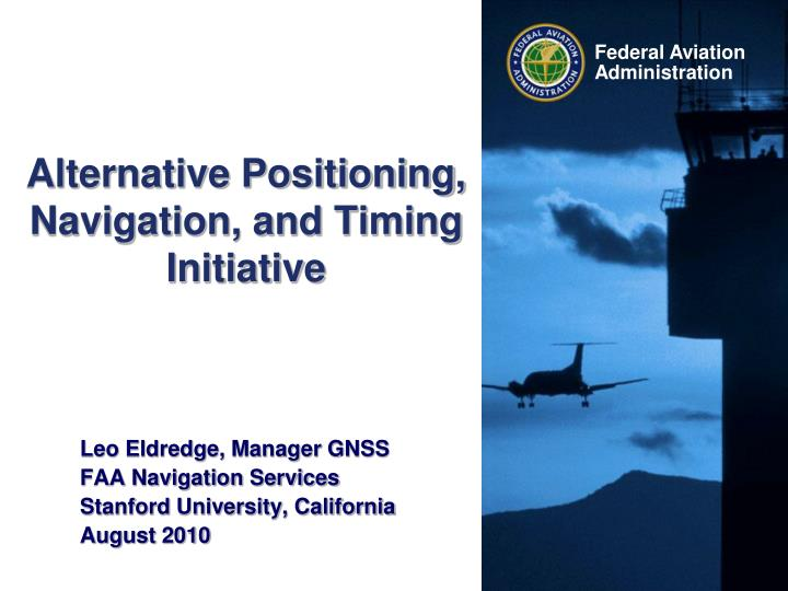 Alternative positioning navigation and timing initiative