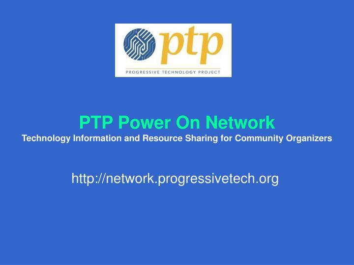 PTP Power On Network