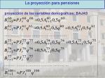 la proyecci n para pensiones4