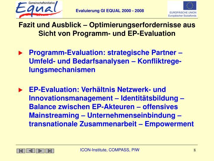 Fazit und Ausblick – Optimierungserfordernisse aus Sicht von Programm- und EP-Evaluation
