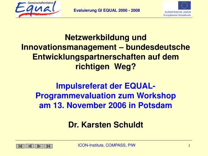 Netzwerkbildung und Innovationsmanagement – bundesdeutsche Entwicklungspartnerschaften auf dem ric...