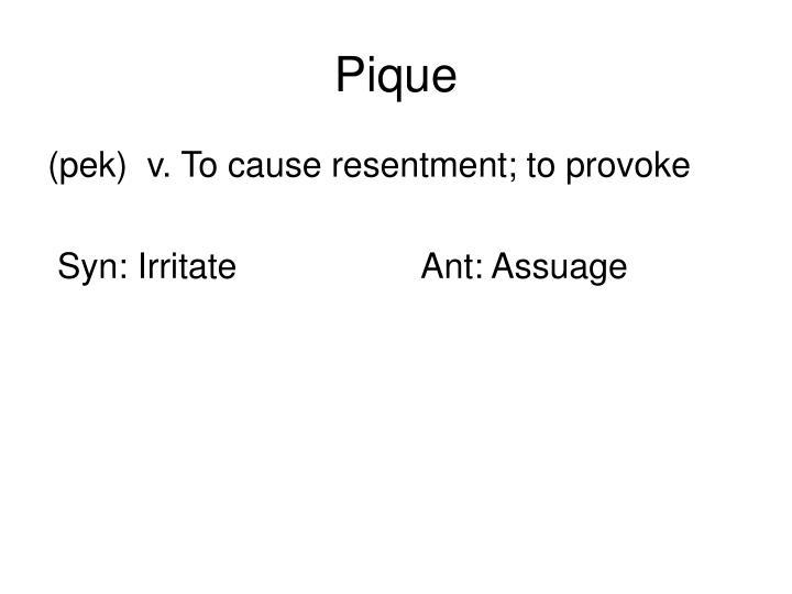 Pique