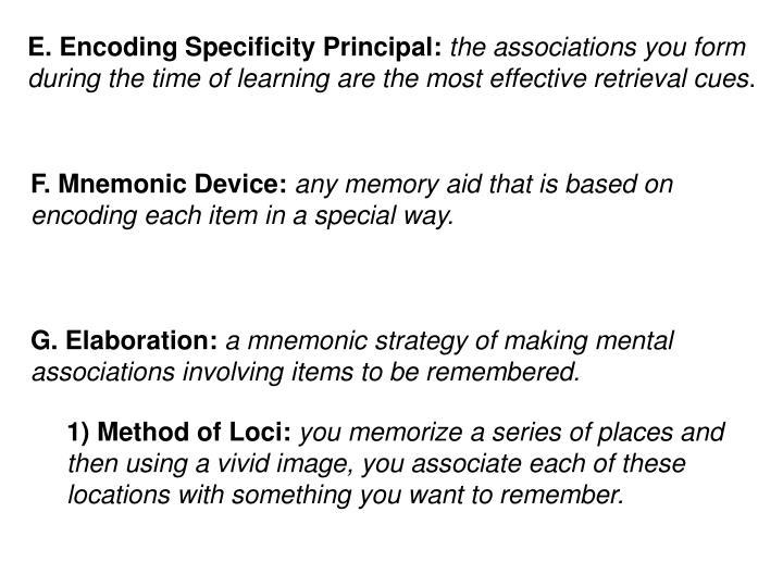 E. Encoding Specificity Principal: