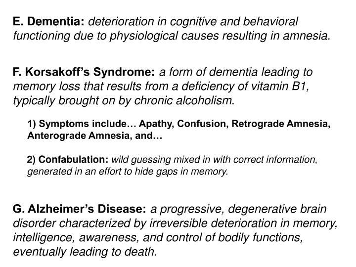 E. Dementia: