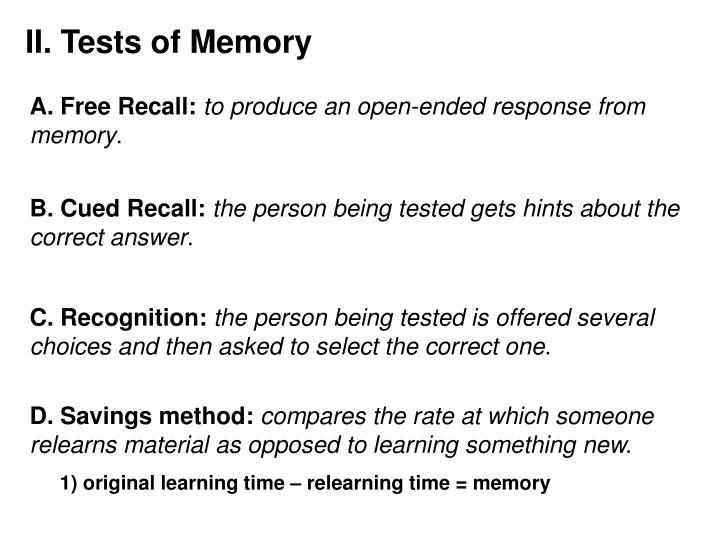 II. Tests of Memory