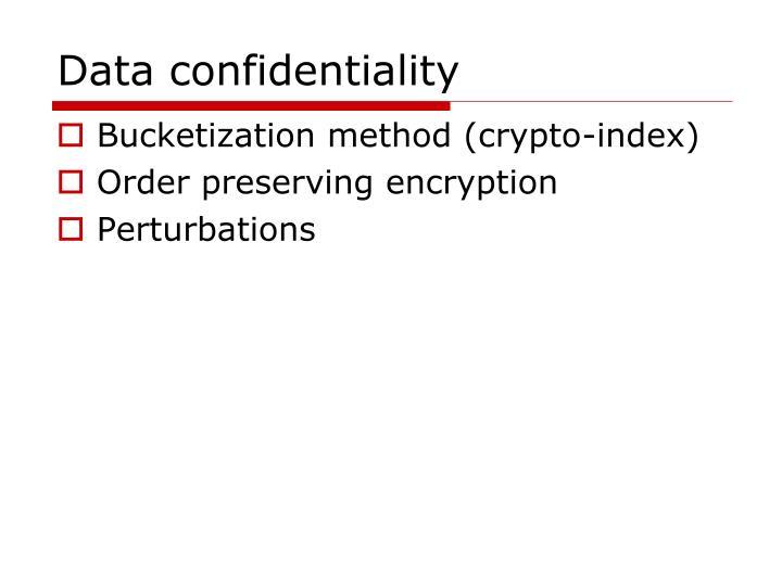 Data confidentiality