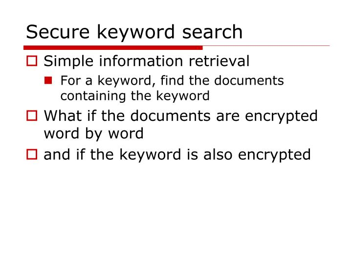 Secure keyword search