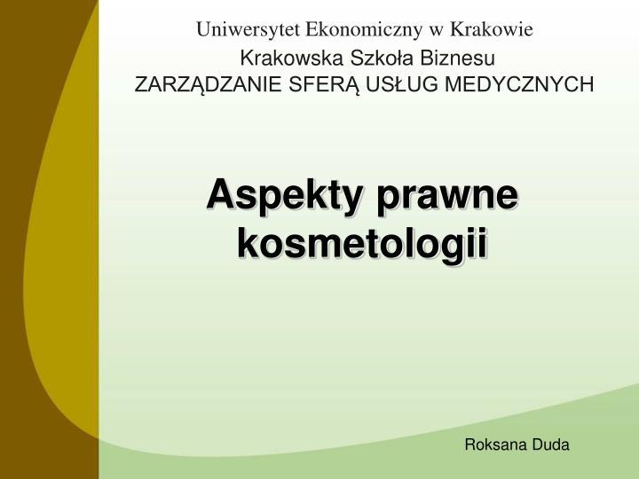 uniwersytet e konomiczny w k rakowie krakowska s zko a b iznesu zarz dzanie sfer us ug medycznych