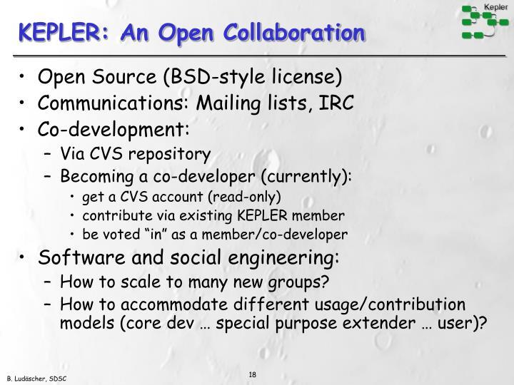 KEPLER: An Open Collaboration