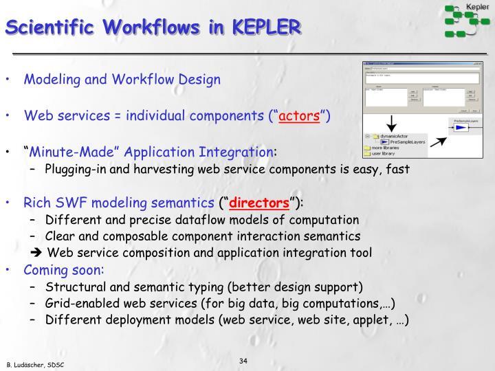 Scientific Workflows in KEPLER