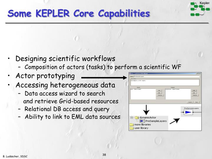 Some KEPLER Core Capabilities