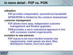 in more detail p2p vs pon2
