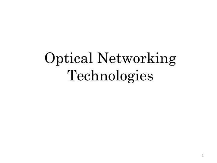 optical networking technologies n.