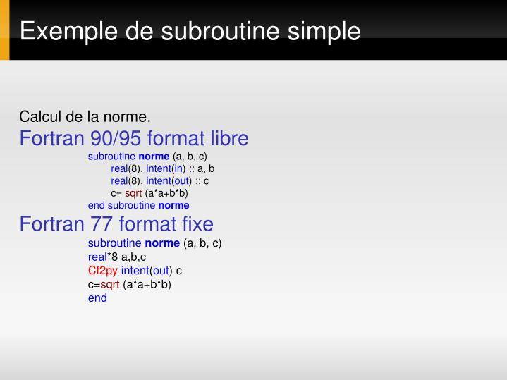 Exemple de subroutine simple