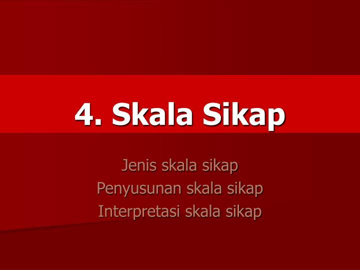 4. Skala Sikap