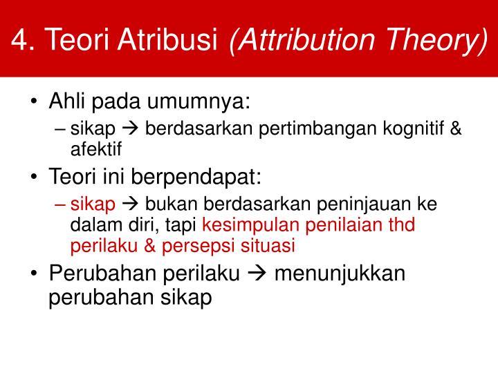 4. Teori Atribusi