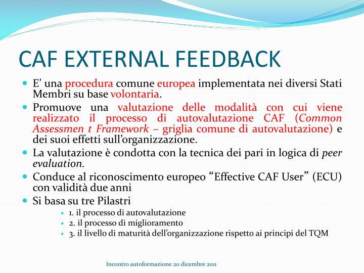 Caf external feedback