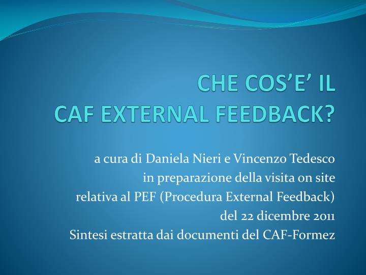 Che cos e il caf external feedback