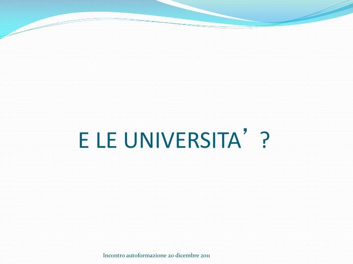 E LE UNIVERSITA