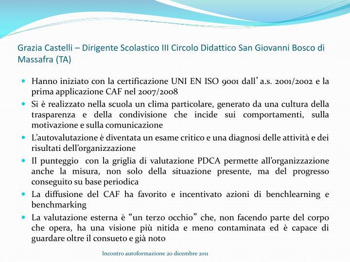 Grazia Castelli – Dirigente Scolastico III Circolo Didattico San Giovanni Bosco di Massafra (TA)