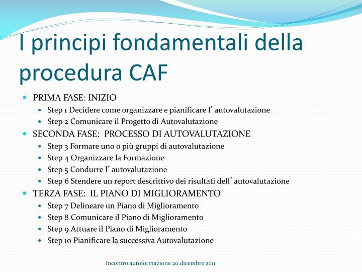 I principi fondamentali della procedura CAF