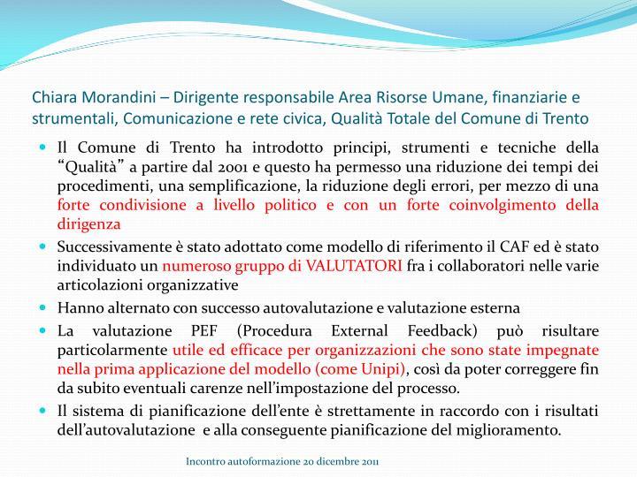 Chiara Morandini – Dirigente responsabile Area Risorse Umane, finanziarie e strumentali, Comunicazione e rete civica, Qualità Totale del Comune di Trento