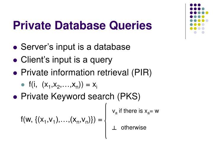 Private Database Queries