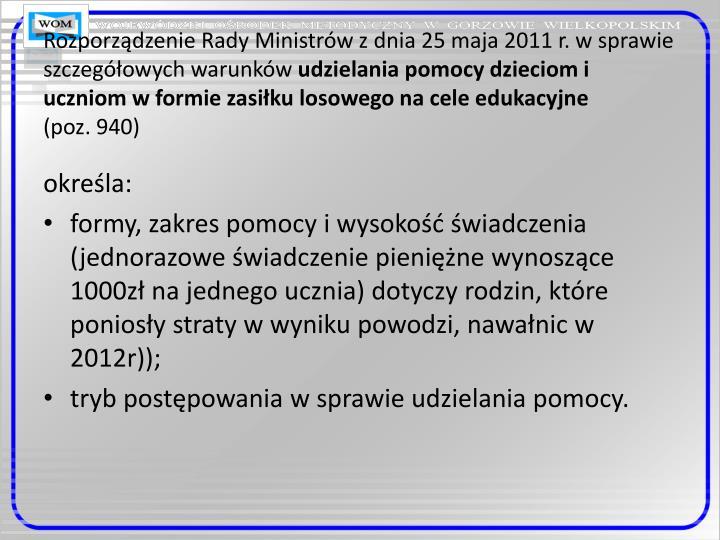 Rozporządzenie Rady Ministrów z dnia 25 maja 2011 r. w sprawie szczegółowych warunków