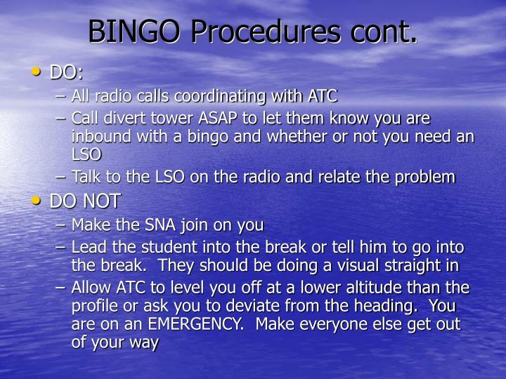 BINGO Procedures cont.