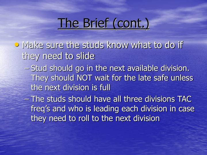 The Brief (cont.)