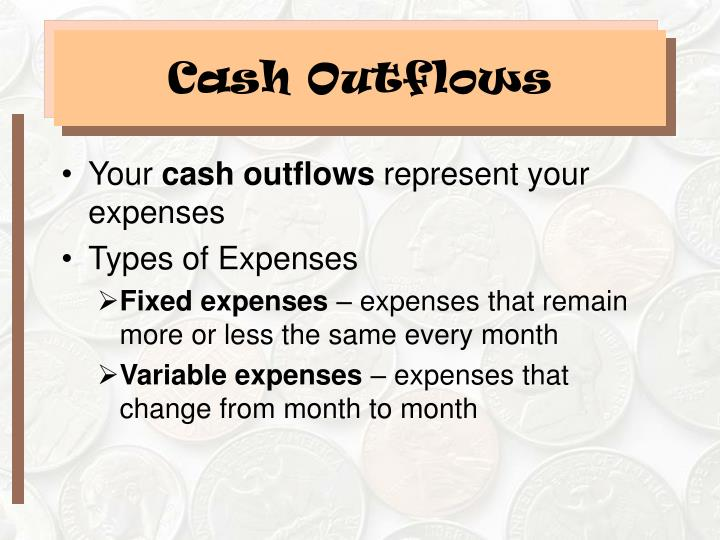 Cash Outflows