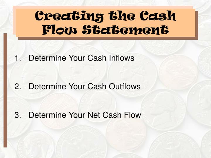 Creating the Cash Flow Statement