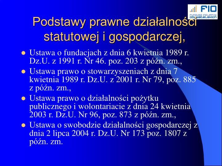 Podstawy prawne działalności statutowej i gospodarczej,