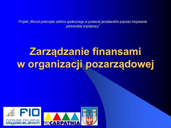 Zarz dzanie finansami w organizacji pozarz dowej