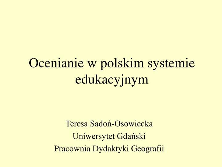 ocenianie w polskim systemie edukacyjnym n.