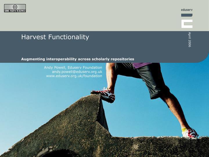 harvest functionality n.