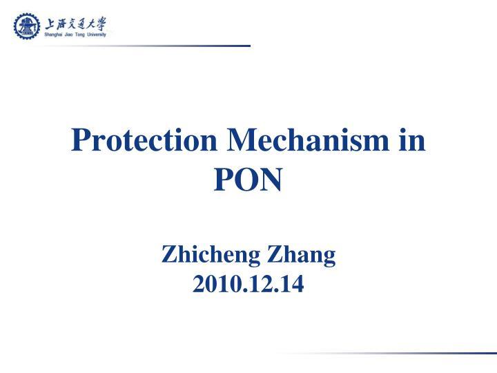 Protection mechanism in pon zhicheng zhang 2010 12 14