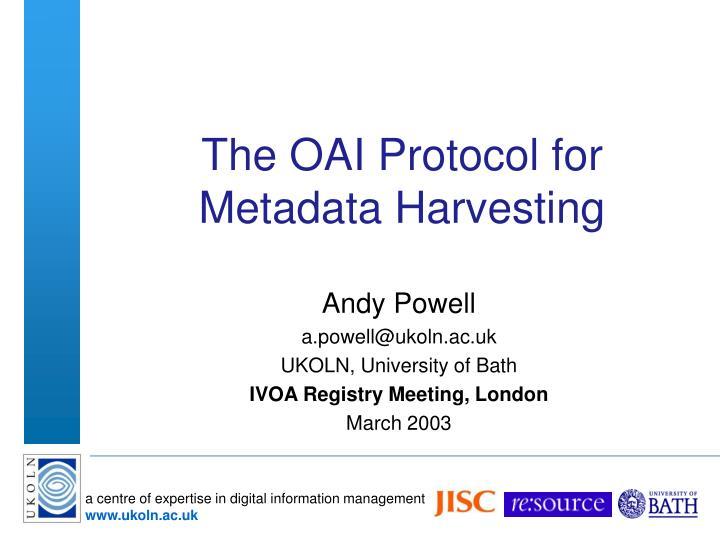 the oai protocol for metadata harvesting n.