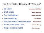 the psychiatric history of trauma