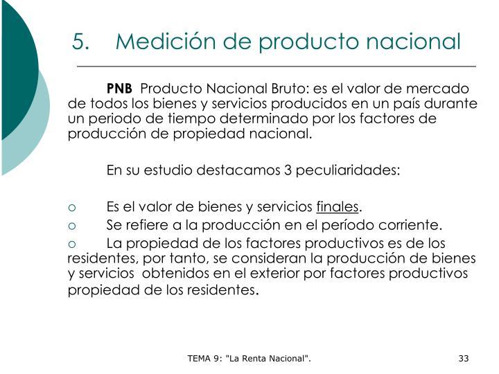 Medición de producto nacional