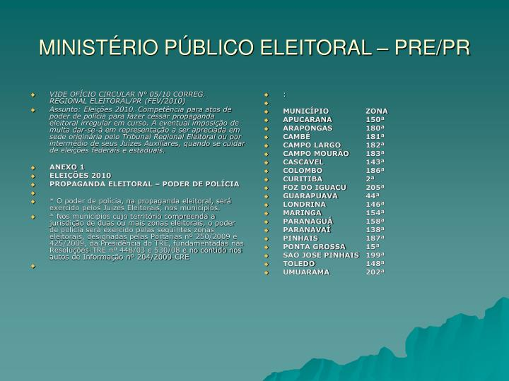 VIDE OFÍCIO CIRCULAR N° 05/10 CORREG. REGIONAL ELEITORAL/PR (FEV/2010)