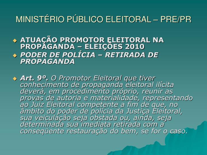 MINISTÉRIO PÚBLICO ELEITORAL – PRE/PR