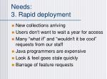 needs 3 rapid deployment