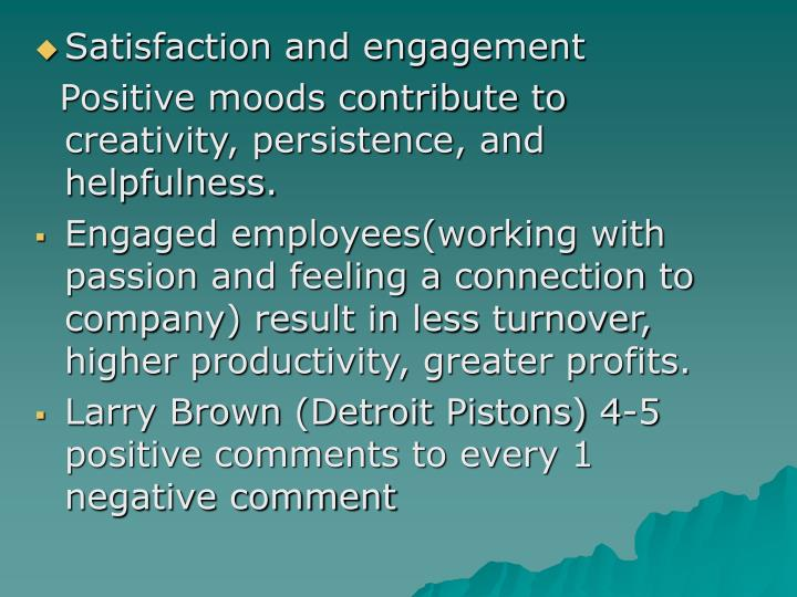 Satisfaction and engagement