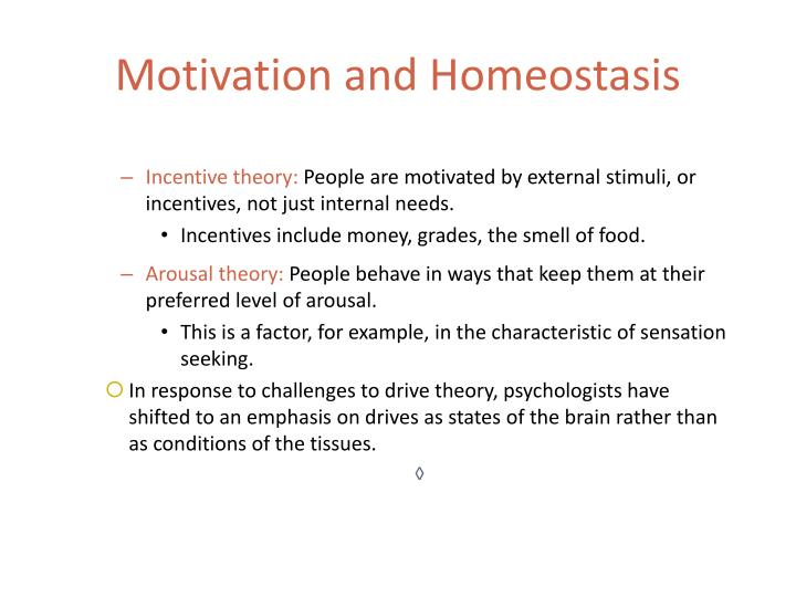 Motivation and homeostasis1