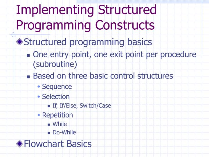 Implementing Structured Programming Constructs
